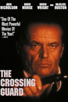 The Crossing Guard movie poster.