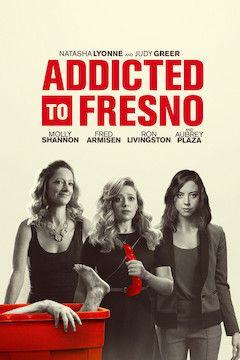 Addicted to Fresno movie poster.