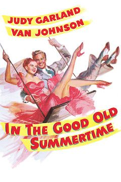 In the Good Old Summertime movie poster.