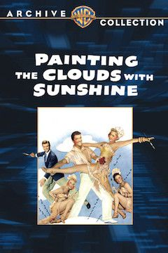 Painting the Clouds With Sunshine movie poster.