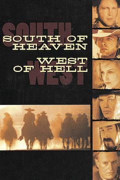 South of Heaven, West of Hell movie poster.