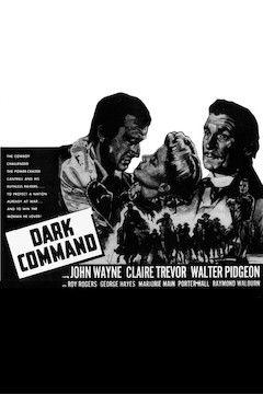 The Dark Command movie poster.