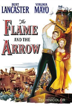 The Flame and the Arrow movie poster.