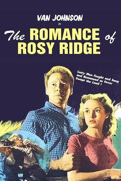 The Romance of Rosy Ridge movie poster.