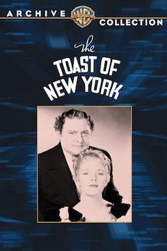 The Toast of New York movie poster.