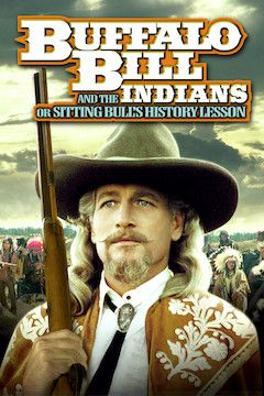 Buffalo Bill and the Indians movie poster.