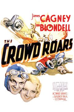The Crowd Roars movie poster.