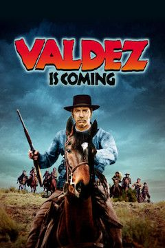 Valdez Is Coming movie poster.