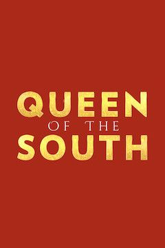Watch Queen of the South Online: Live Stream Guide