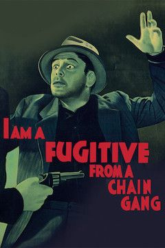I Am a Fugitive From a Chain Gang movie poster.