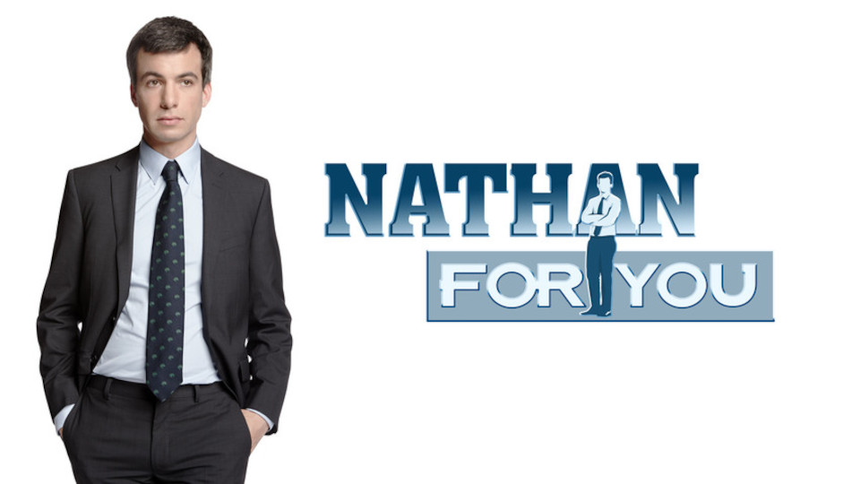 Nathan for You (Comedy) 2013-Present | TV Passport