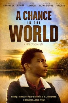 A Chance in the World movie poster.