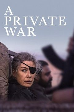 Poster for the movie A Private War