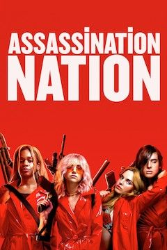 Poster for the movie Assassination Nation