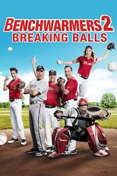 Poster for the movie Benchwarmers 2: Breaking Balls