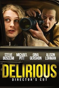 Delirious movie poster.