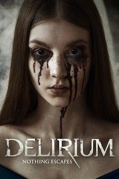 Poster for the movie Delirium