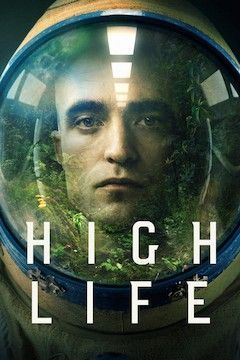 Poster for the movie High Life
