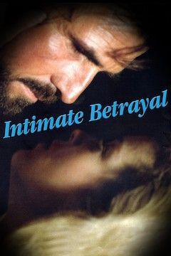 Intimate Betrayal movie poster.