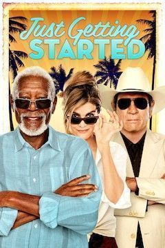 Just Getting Started movie poster.