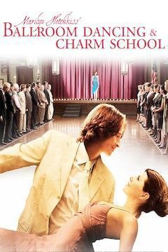 Marilyn Hotchkiss' Ballroom Dancing & Charm School movie poster.
