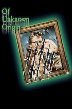 Poster for the movie Of Unknown Origin