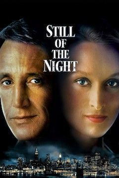Still of the Night movie poster.