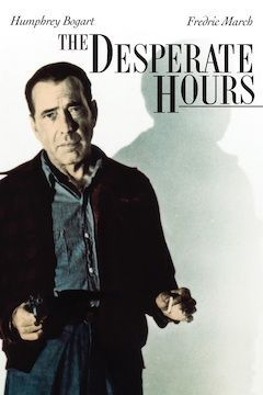 The Desperate Hours movie poster.