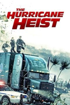 The Hurricane Heist movie poster.
