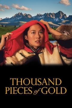 Thousand Pieces of Gold movie poster.