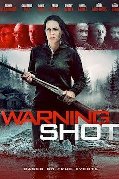 Warning Shot movie poster.