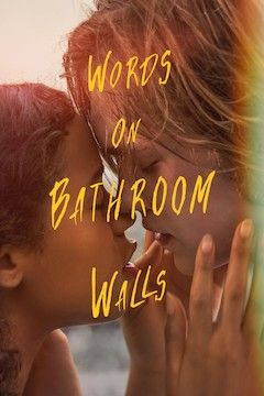 Poster for the movie Words on Bathroom Walls