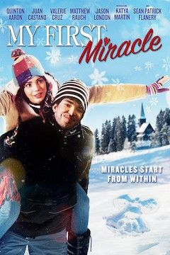 Poster for the movie My First Miracle