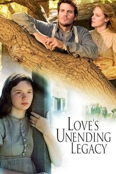 Love's Unending Legacy movie poster.