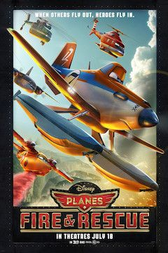 Planes: Fire and Rescue movie poster.