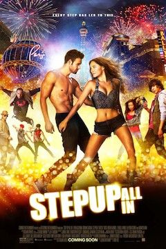 Step Up All In movie poster.