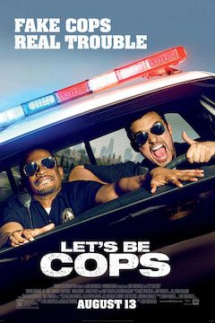 Let's Be Cops movie poster.