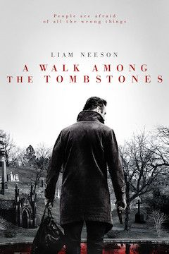 A Walk Among the Tombstones movie poster.
