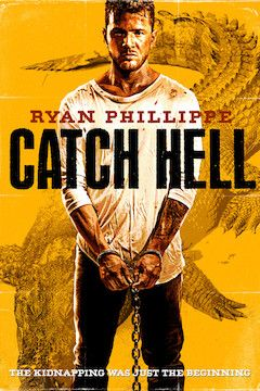 Catch Hell movie poster.