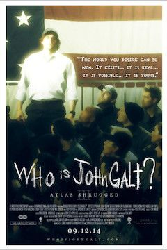 Atlas Shrugged III: Who Is John Galt? movie poster.