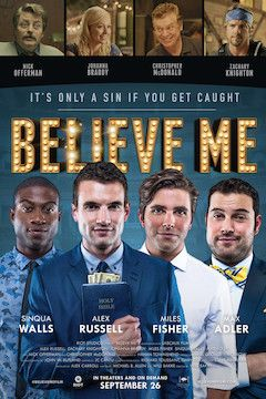 Poster for the movie Believe Me