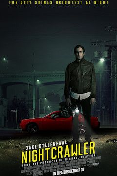 Nightcrawler movie poster.