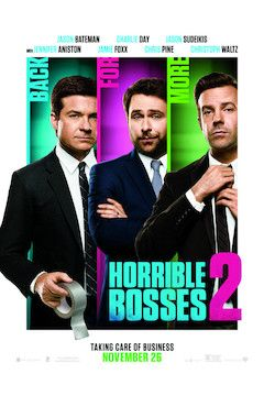 Horrible Bosses 2 movie poster.