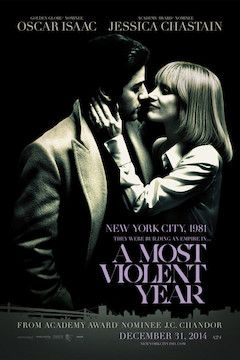 A Most Violent Year movie poster.