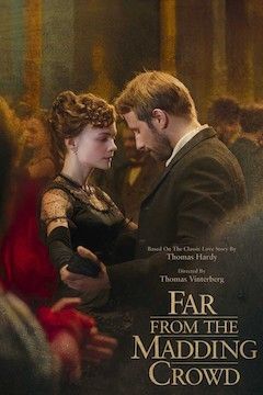 Far From the Madding Crowd movie poster.