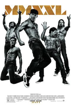 Magic Mike XXL movie poster.