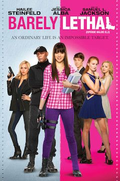 Barely Lethal movie poster.
