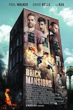 Poster for the movie Brick Mansions
