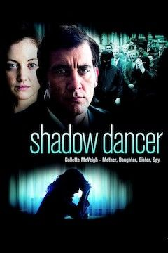 Shadow Dancer movie poster.