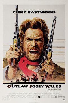 The Outlaw Josey Wales movie poster.